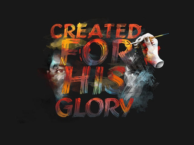 Created for His glory. What if you took your faith seriously?