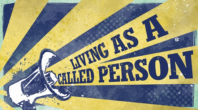 Living as a Called Person, Quest for God's Will, part 2/4