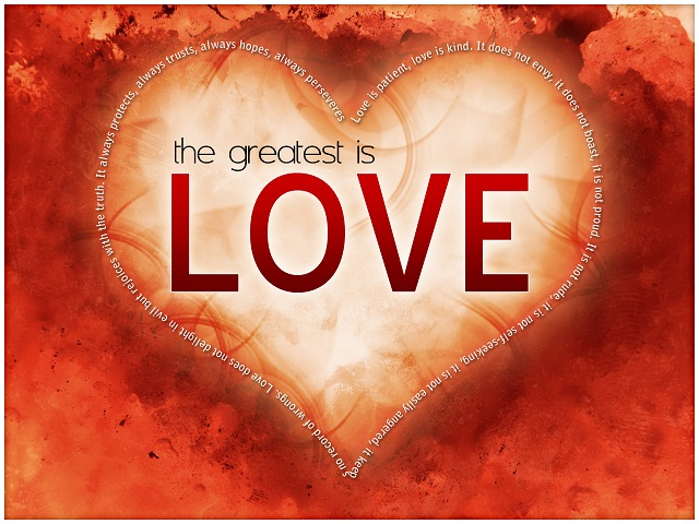 Towards Loving Holiness....because the greatest is love