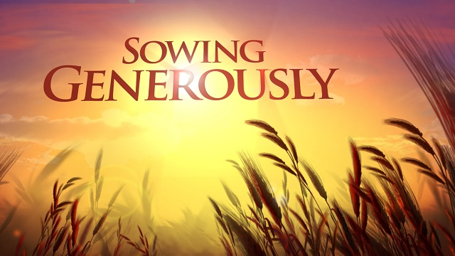 Sowing Generously, Praying Fervently