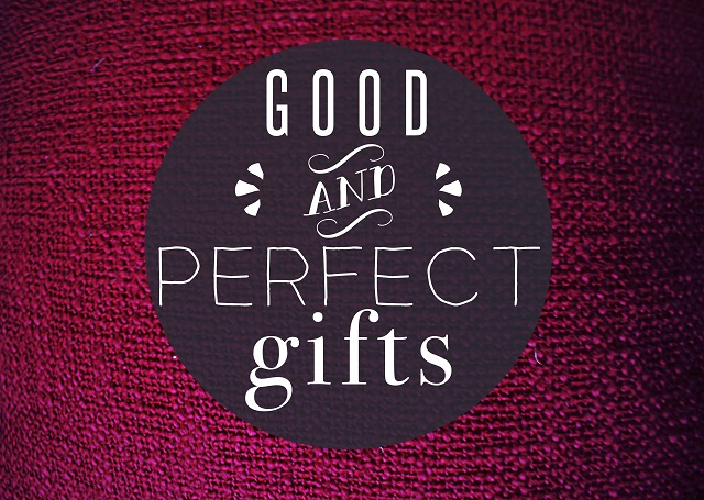 All the good and perfect gifts come above.