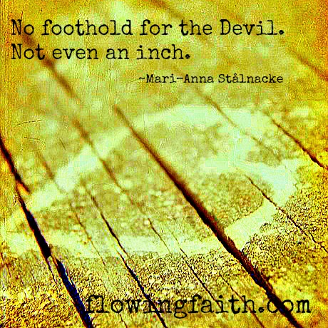 No foothold for the devil