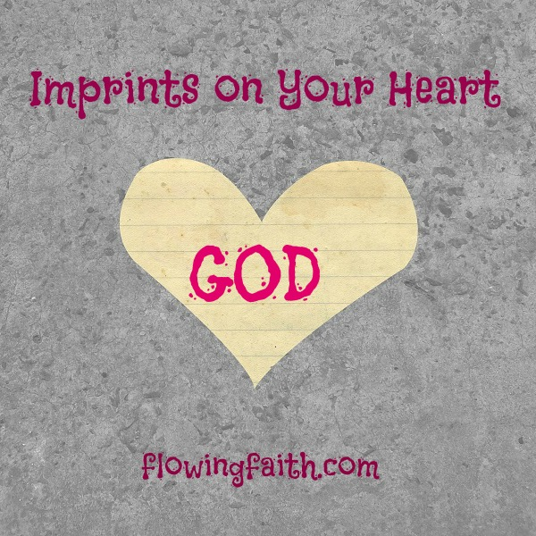 Imprints on your heart