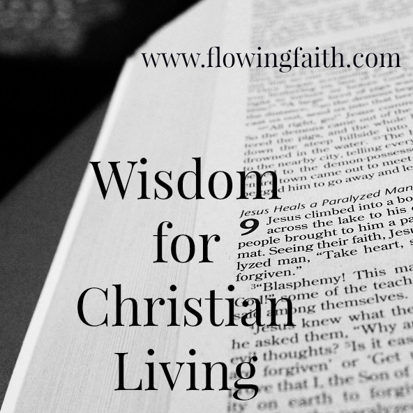 wisdom for Christian living