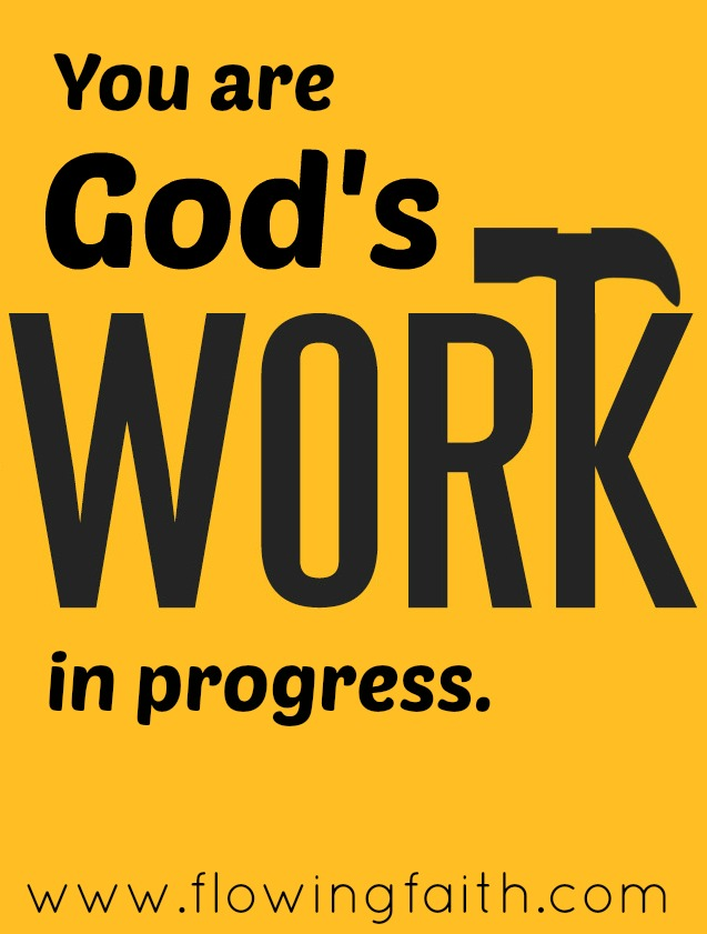 You are God's work in progress