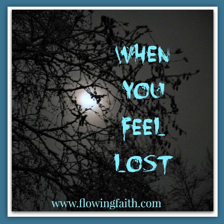 When you feel lost