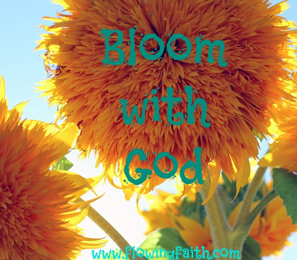 Bloom with God