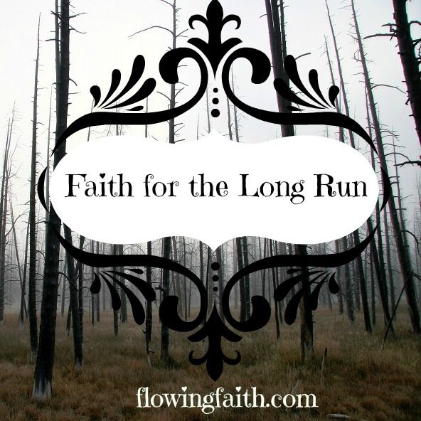 Faith for the long run
