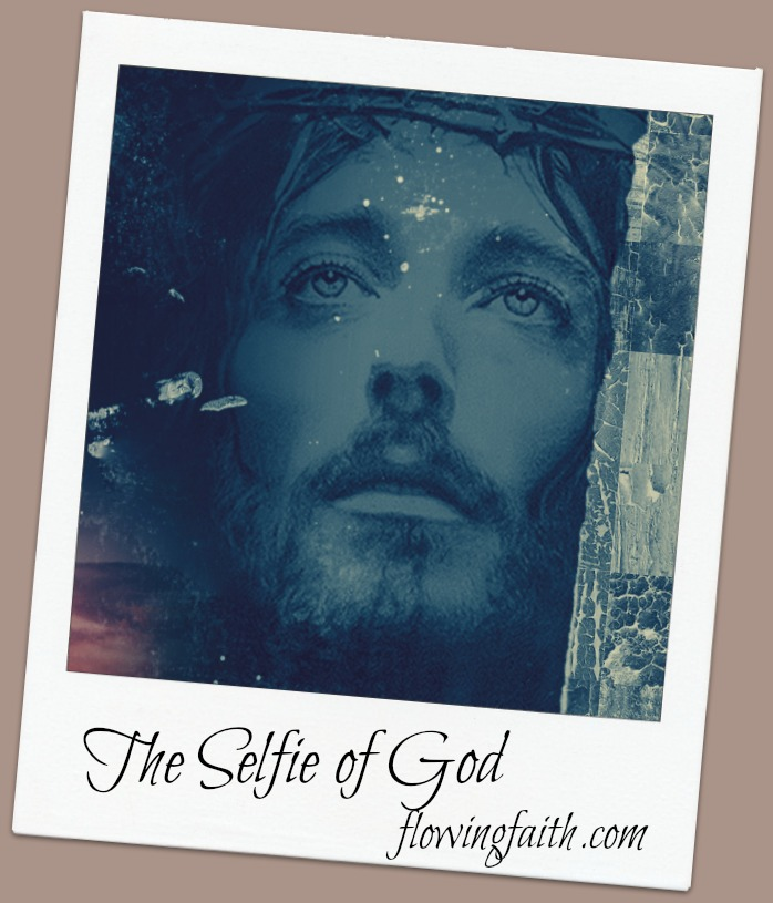 The selfie of God