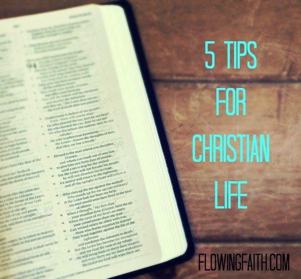 5 tips for Christian life
