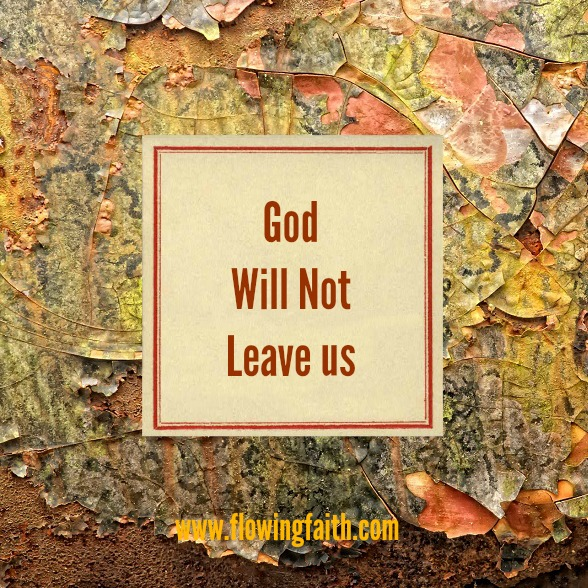 God Will Not Leave Us