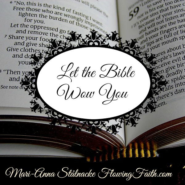 Let the Bible Wow You
