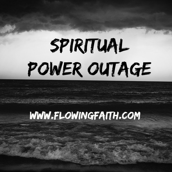 Spiritual Power Outage