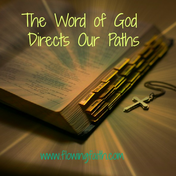 The Word of God Directs Our Paths