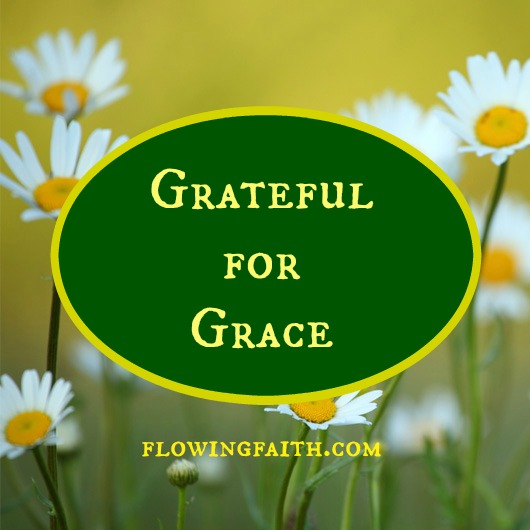 grateful for grace