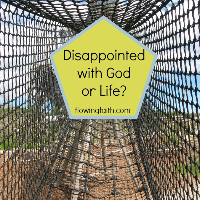 Disappointed with God of Life?