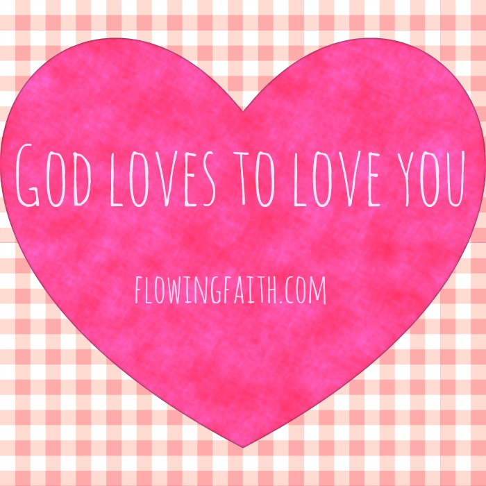 God Loves to Love You