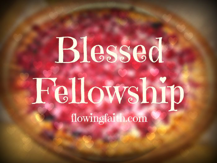 Blessed Fellowship