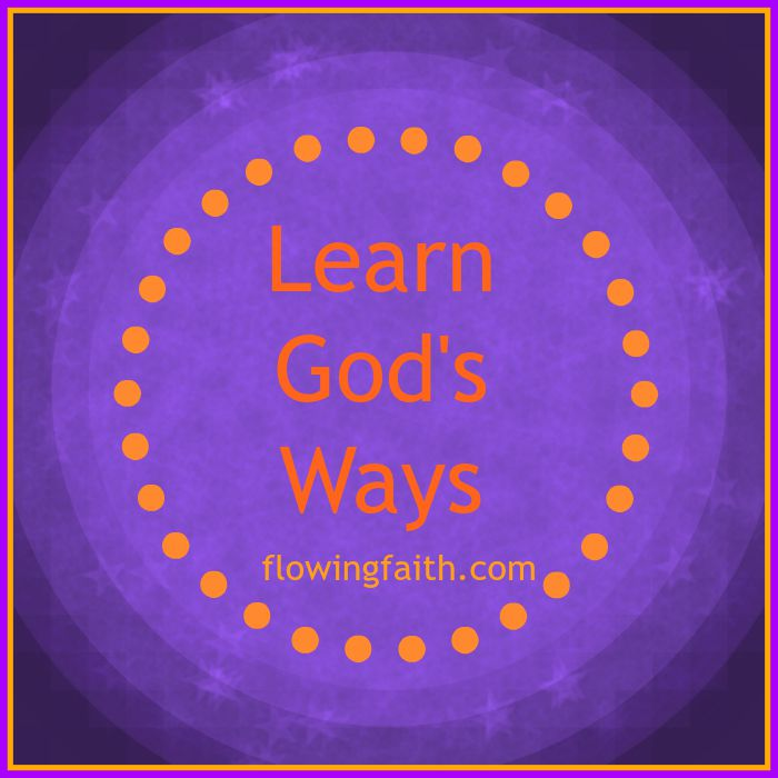 Learn God's Ways