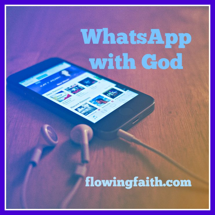 WhatsApp with God