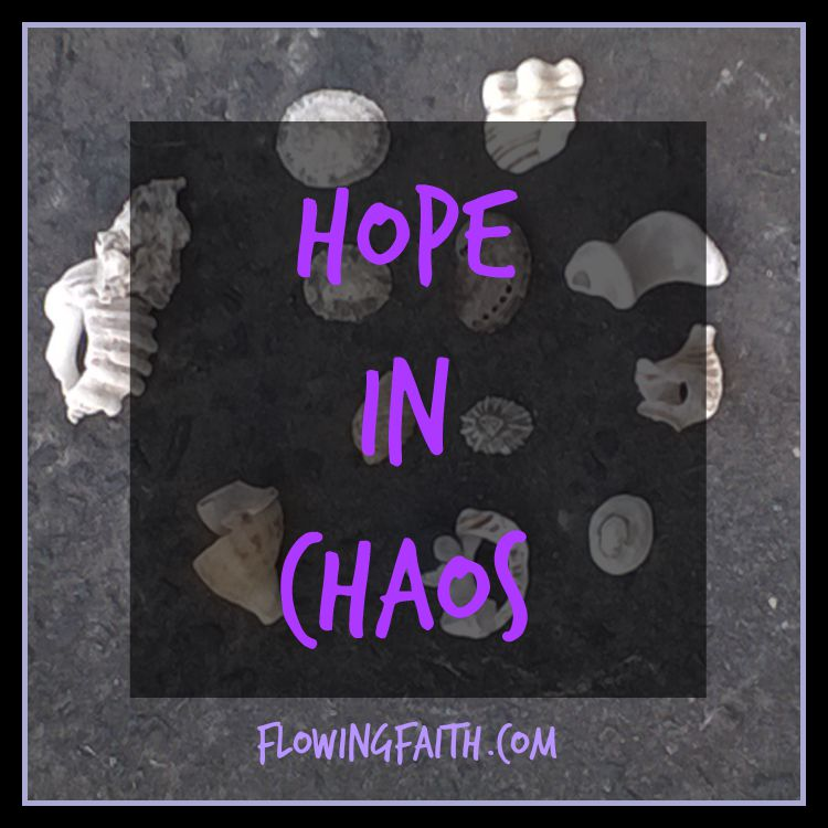 hope in chaos