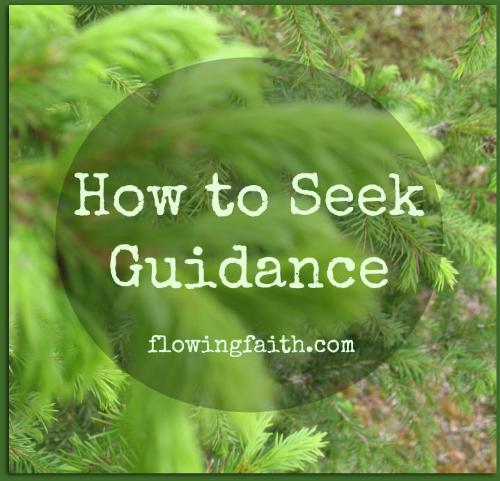 How to seek guidance