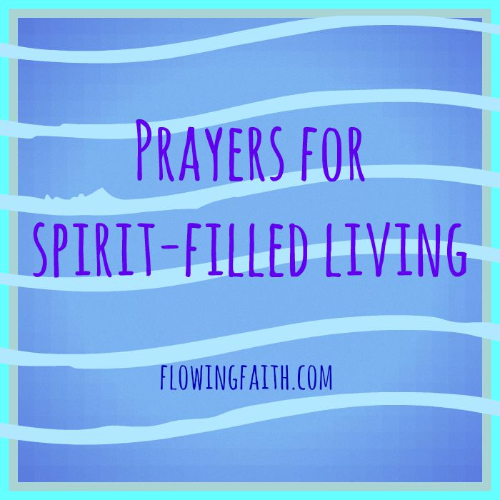 prayers for spirit-filled living