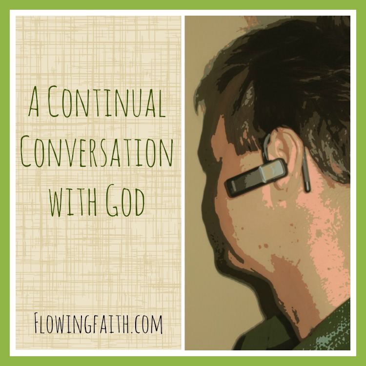 A continual conversation with God