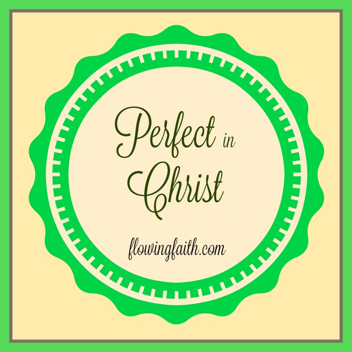 Perfect in Christ
