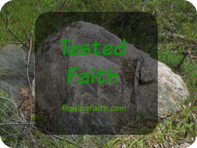 tested faith