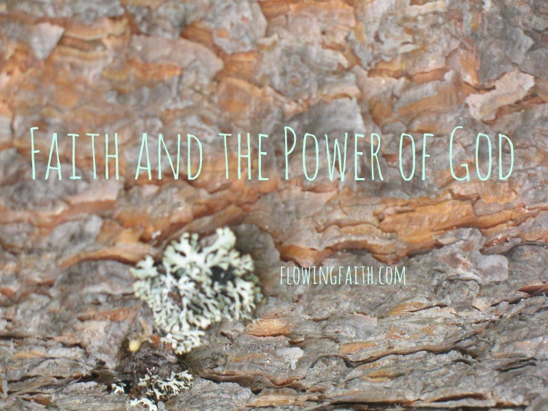 Faith and the Power of God