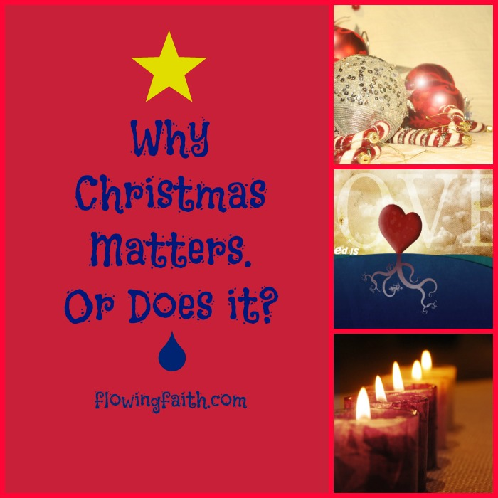 Why Christmas matter. Or does it?