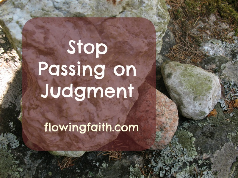 Stop Passing on Judgment