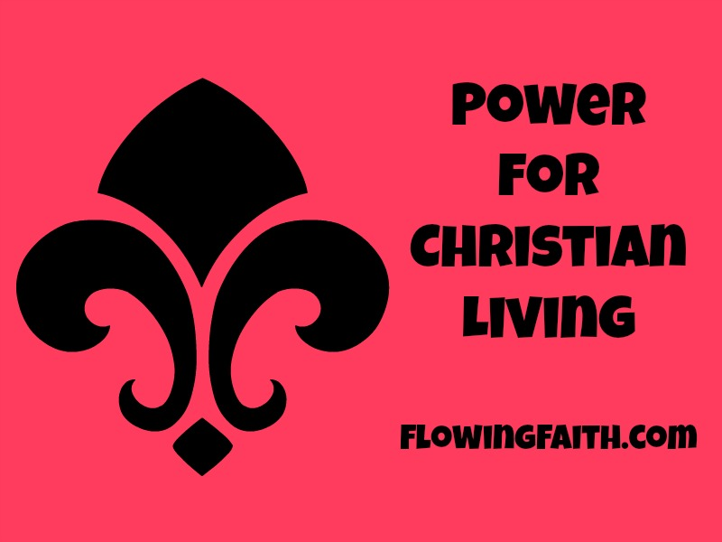 Power for Christian Living