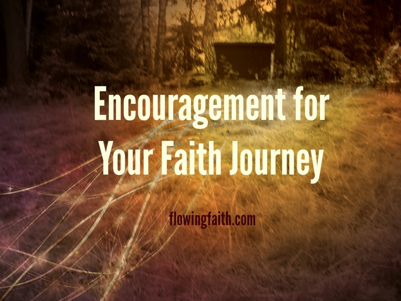 Encouragement for Your Faith Journey