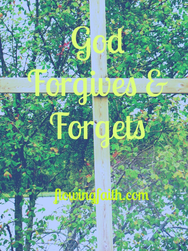 God forgives and forgets