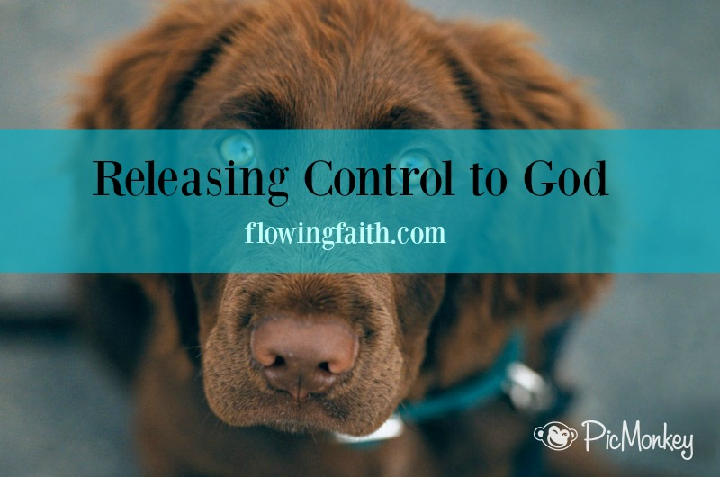 Releasing control to God