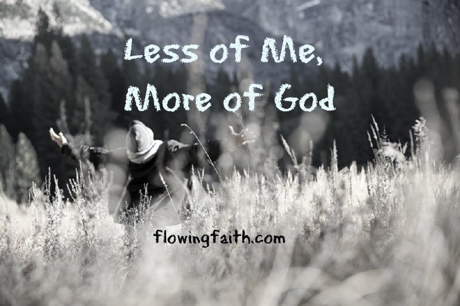 Less of me, more of God