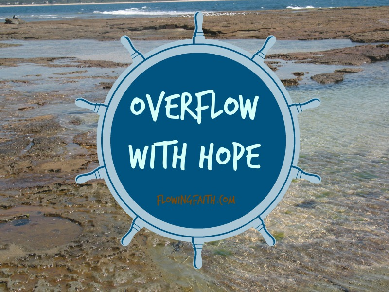 Overflow with Hope