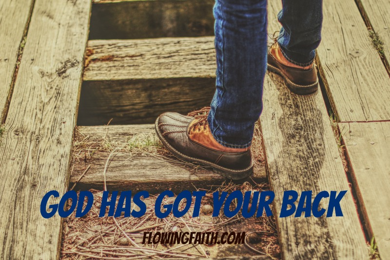 God has got your back
