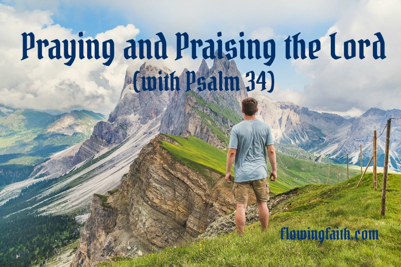 praying and praising the Lord with psalm 34
